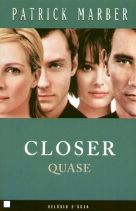 Closer (c) Patrick Marber
